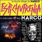 El Aquelarre del Rock#88 Nueva entrevista con NARCO 'Espichufrenia'