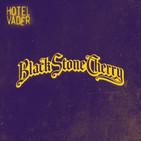 [Escenario Vader #07] Entrevista con Black Stone Cherry