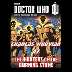 Charlas Whovian 47: Hunters of the burning stone (Cómic)