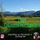 Tan Desconectados- Temporada Invierno 2019