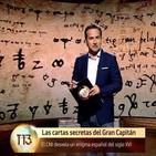 Cuarto milenio: Las cartas secretas del Gran Capitán