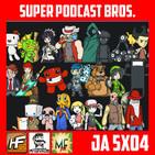 [JA 5×05] Super Podcast Bros I