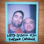 #30: Enrique Carmona - Ex testigo de Jehová