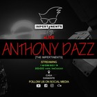 Anthony Dazz - Live @The Impertinents Live 16.08.2019