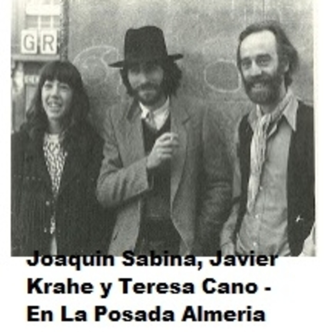 Joaquin Sabina, Javier Krahe y Teresa Cano - En La Posada Records Almería 1983