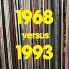 Ecos del siglo XX - #3 - 1968 vs. 1993