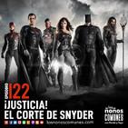 Ep 122: ¡Justicia! El Corte de Snyder