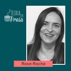 #12 Teoria em Prosa - Rose de Melo Rocha