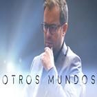 Javier Sierra - Otros mundos 1x05: Los ovnis de la Transición