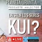 Los Podcast Malditos - Existen los seres Kui?