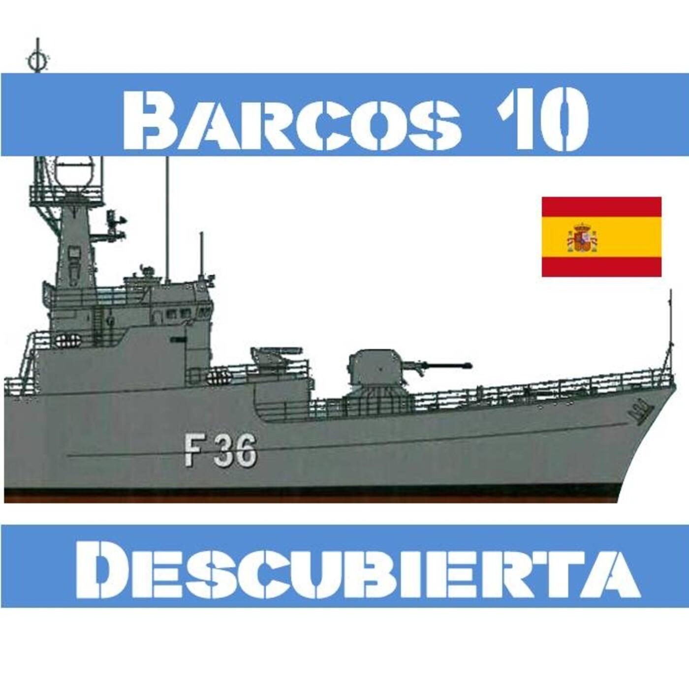 BARCOS 10 #47 Clase Descubierta, la hormiga atómica - Guerra Golfo 1991