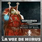 LVDH 148 - Sangre de Baal, trasfondo y reglas de Ángeles Sangrientos y Tiránidos