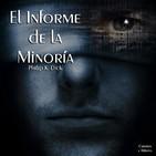 """""""El Informe de la Minoría"""" de Philip K. Dick"""