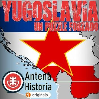Yugoslavia, un puzzle forzado
