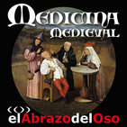El Abrazo del Oso - Historia de la medicina medieval