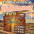 "Tarde de sobremesa con HÉCTOR... ""TIAHUANACO"" 2°Parte"