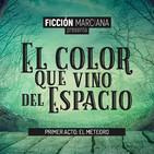 El color que vino del espacio (HP Lovecraft) #1 – FICCIÓN MARCIANA