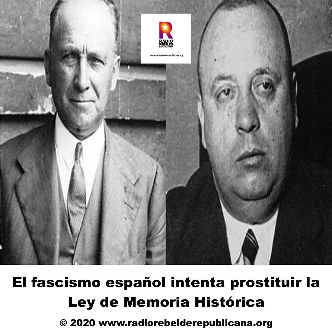 El fascismo español intenta prostituir la Ley de Memoria Histórica