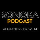 SONORA PODCAST Capítulo Treinta y tres - Las bandas sonora de Alexandre Desplat