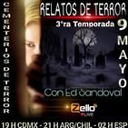 Relatos de terror 3ra temporada episodio 18 'CEMENTERIOS DE TERROR''