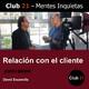 Relación con el cliente – Jordi Marin / Club 21 – David Escamilla