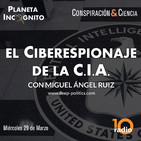 Wikileaks y el espionaje de la CIA con Miguel Ángel Ruiz (60 min)