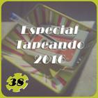 #TapeandoRadio # 38 # - Especial Tapeando 2016