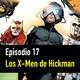 PC #17: Hickman, Dinastía de X y Potencias de X