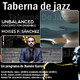 Taberna de JAZZ - 156 - Moisés P. Sánchez - Unbalanced (Concerto for ensemble)