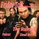 Friday Talk The Rasmus Dead Letters PODCAST La fórmula del éxito finlandés
