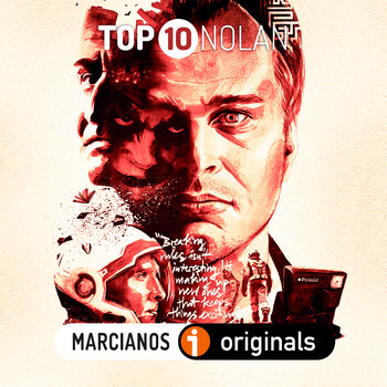 MARCIANOS 170. TOP10 Christopher Nolan