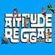 Attitude Reggae 10/07/19