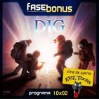 Fase Bonus - 10x02: The Dig