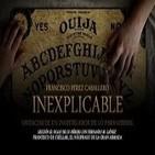 """Programa 125: """"Inexplicable, vivencias de un investigador paranormal"""" y """"El náufrago de la Gran Armada"""""""