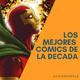 VDI -74- THE BEST CÓMICS OF 10's - Los Mejores Cómics De La Década 2010-2019