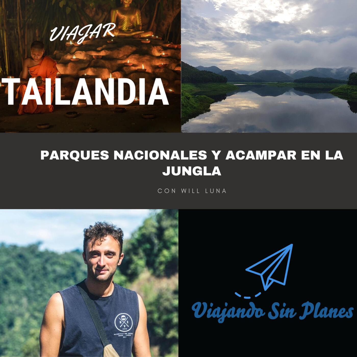 #147 Parques nacionales en TAILANDIA y acampar en la jungla