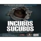"""Programa 69: 'Incubos y Súcubos, historia de sexo y misterio con Jesús Callejo"""" y 'Conociendo a La Voz de las Tinieblas'"""