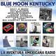 170- Blue Moon Kentucky (24 Febrero 2019)
