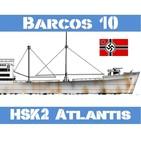 B-10#29 HSK Atlantis, el Corsario de 10 Banderas