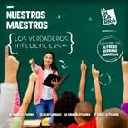 Editorial Alfredo Serrano - Maestros: Verdaderos Influencers - Radio La Pizarra - 06 jul19