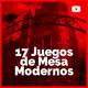 17 Juegos de Mesa Modernos - ¡Board games MUY ADICTIVOS!