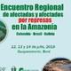Encuentro regional de afectadas y afectados por represas en la Amazonía
