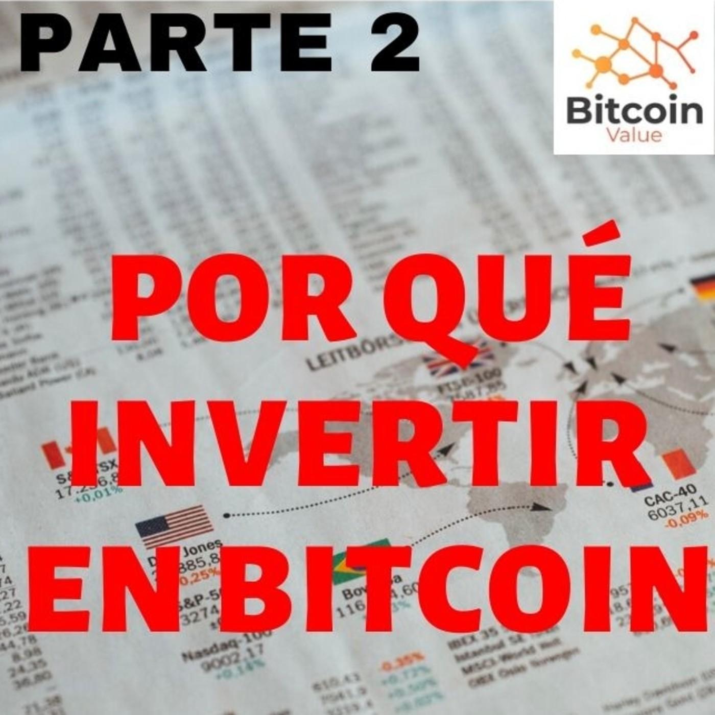 Tesis de #inversión en #bitcoin - Parte 02