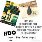 """HDO 487. En concierto con… Alberto Arteta – Laurok presenta """"Behar Bizia"""" en Urtarrijazz"""