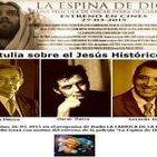 Análisis histórico de la Pasión de Cristo (1ª Parte) con Antonio Piñero, Gerardo Jofré y Oscar Parra. Progra. 060. LFDLC