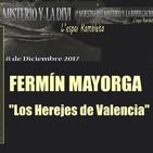 LOS HEREJES DE VALENCIA - Fermín Mayorga - 1ª MUESTRA DE MISTERIO Y DIVULGACIÓN