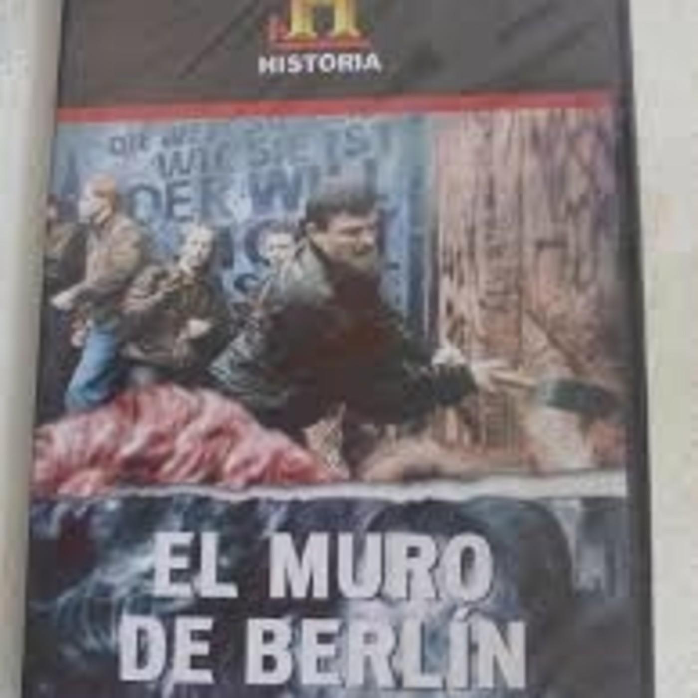 El Muro de Berlín in Documentales Sonoros in mp3(11/07 a las
