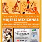 Historia de las mujeres mexicanas y las leyes matrimoniales 1.
