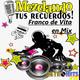 Mezclando tus Recuerdos: Franco de Vita en Mix