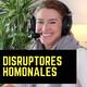Qué son los DISRUPTORES endocrinos [ u HORMONALES ]